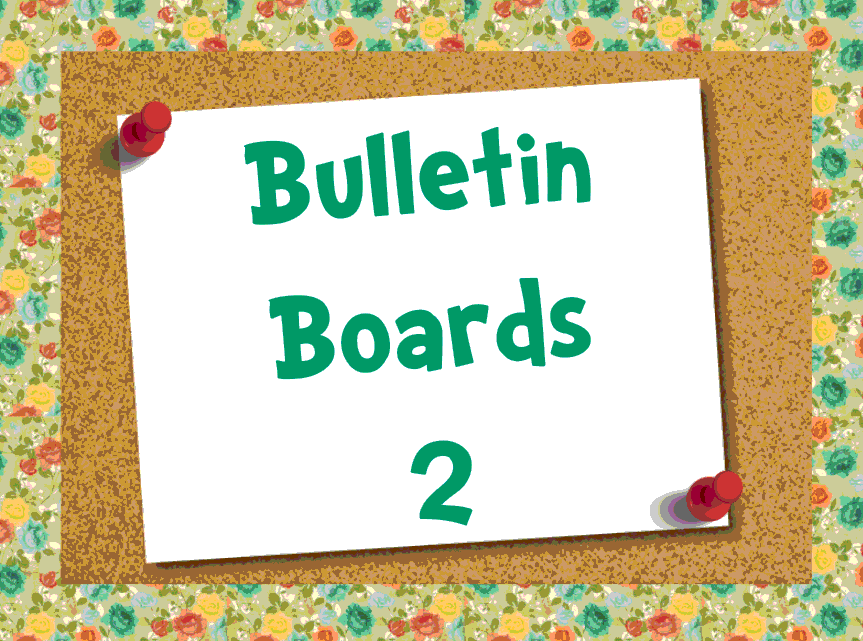 Bulletin Boards 2