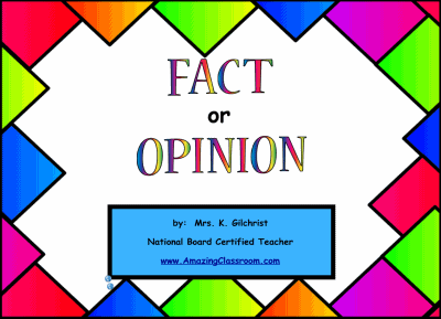 Fact or Opinion Smartboard Lesson
