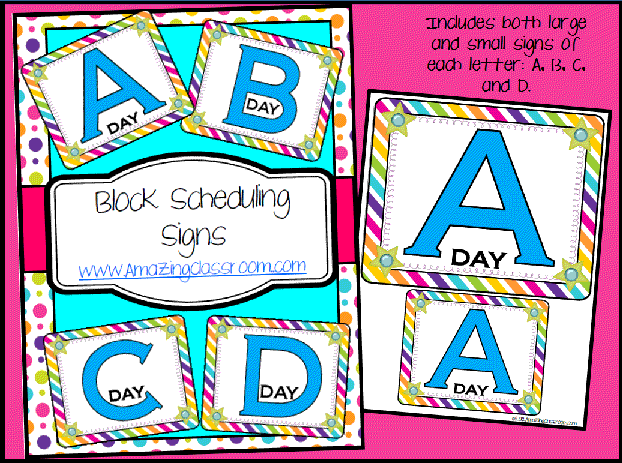 Block Scheduling Signs A, B, C, & D