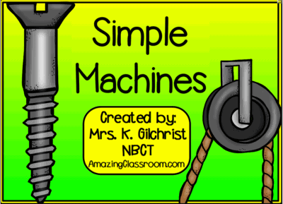 Simple Machines Smartboard Lesson